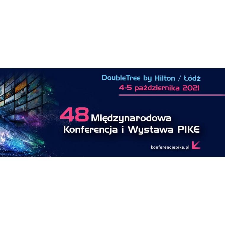 48 Międzynarodowa Konferencja i Wystawa PIKE