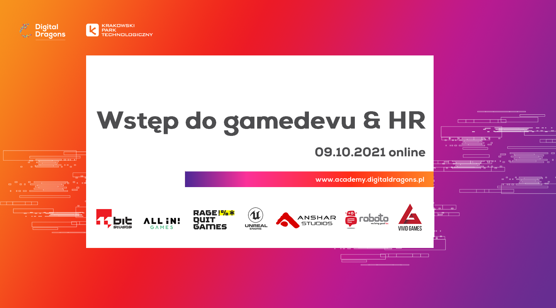 Digital Dragons Academy – Wstęp do gamedevu & HR