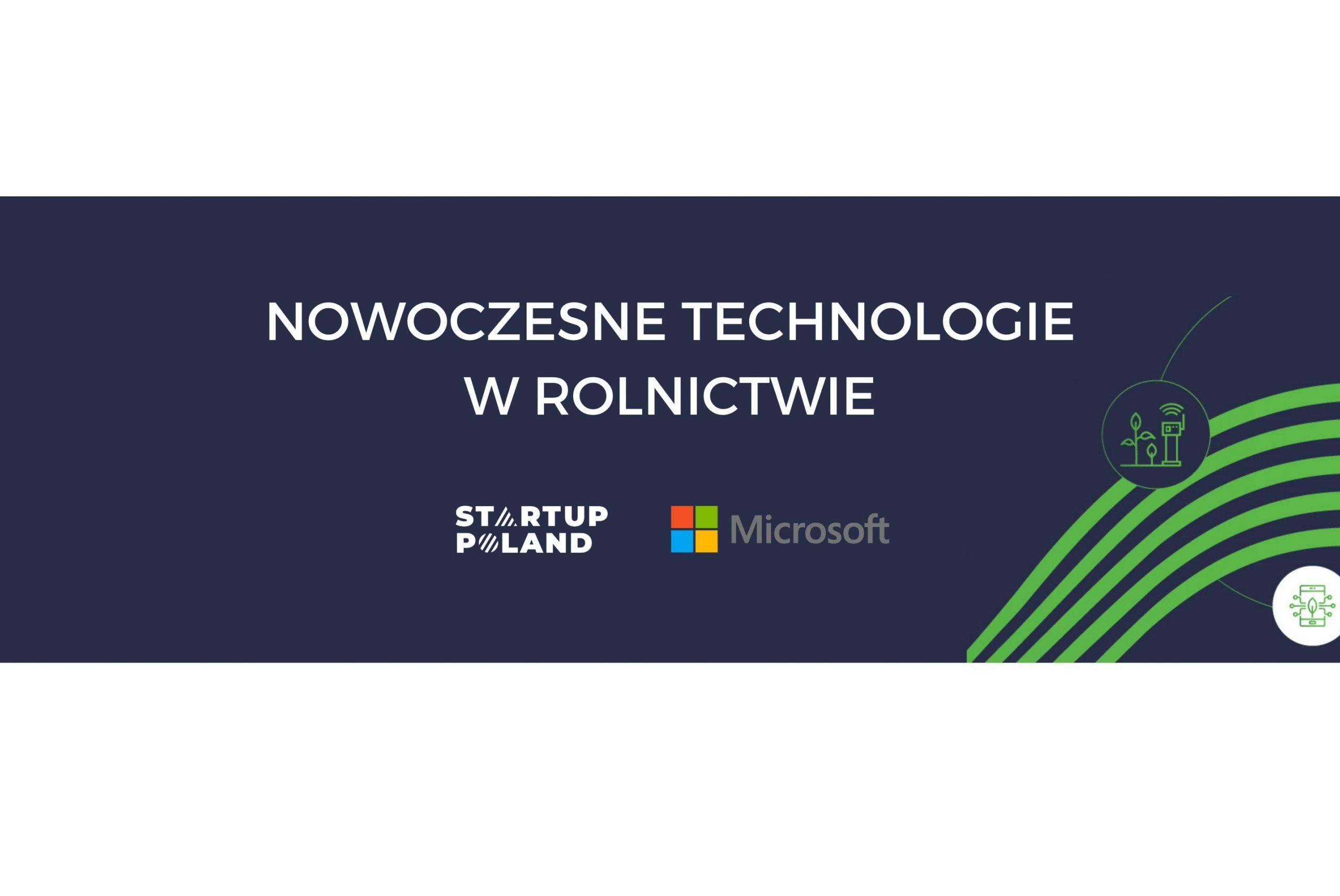 Startup Poland i Microsoft o technologiach w rolnictwie