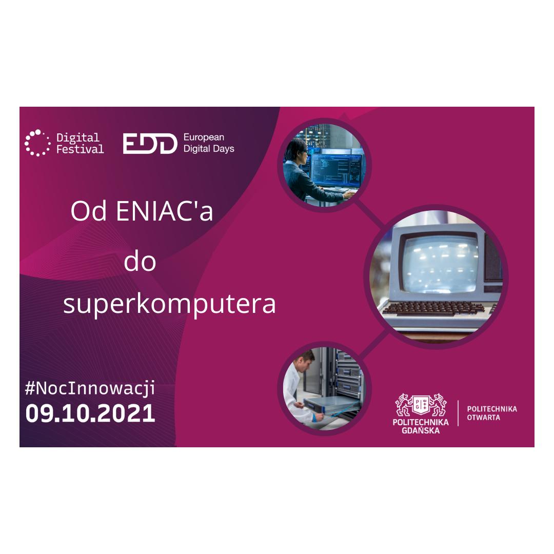 Noc Innowacji na Politechnice Gdańskiej. Od ENIAC'a do superkomputera.