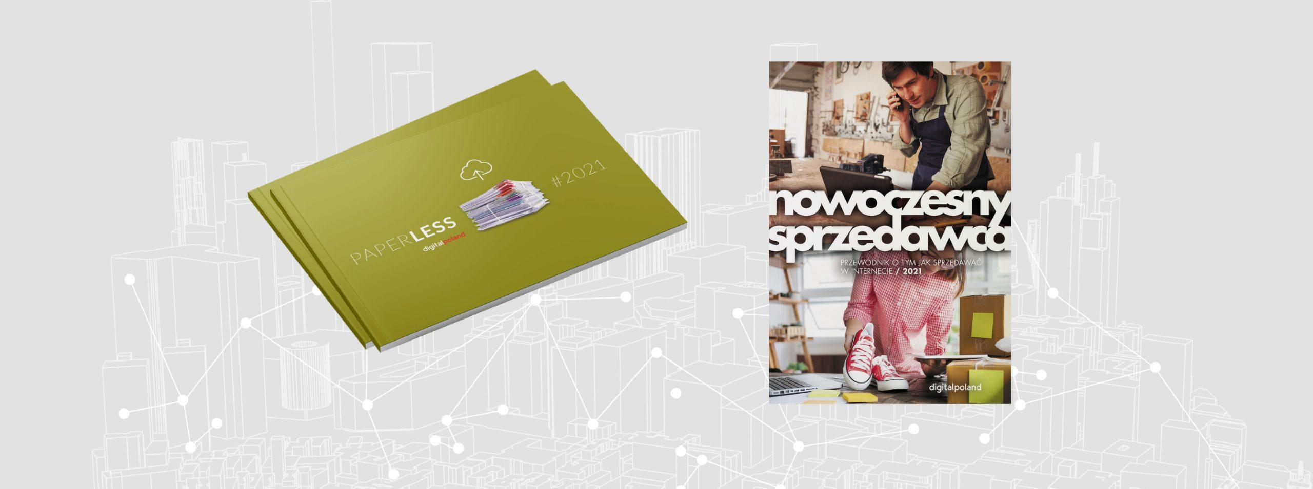 """Debiut raportu """"Paperless 2021"""" oraz przewodnika """"Nowoczesny sprzedawca"""""""