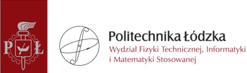 Wydział Fizyki Technicznej, Informatyki i Matematyki Stosowanej Politechniki Łódzkiej