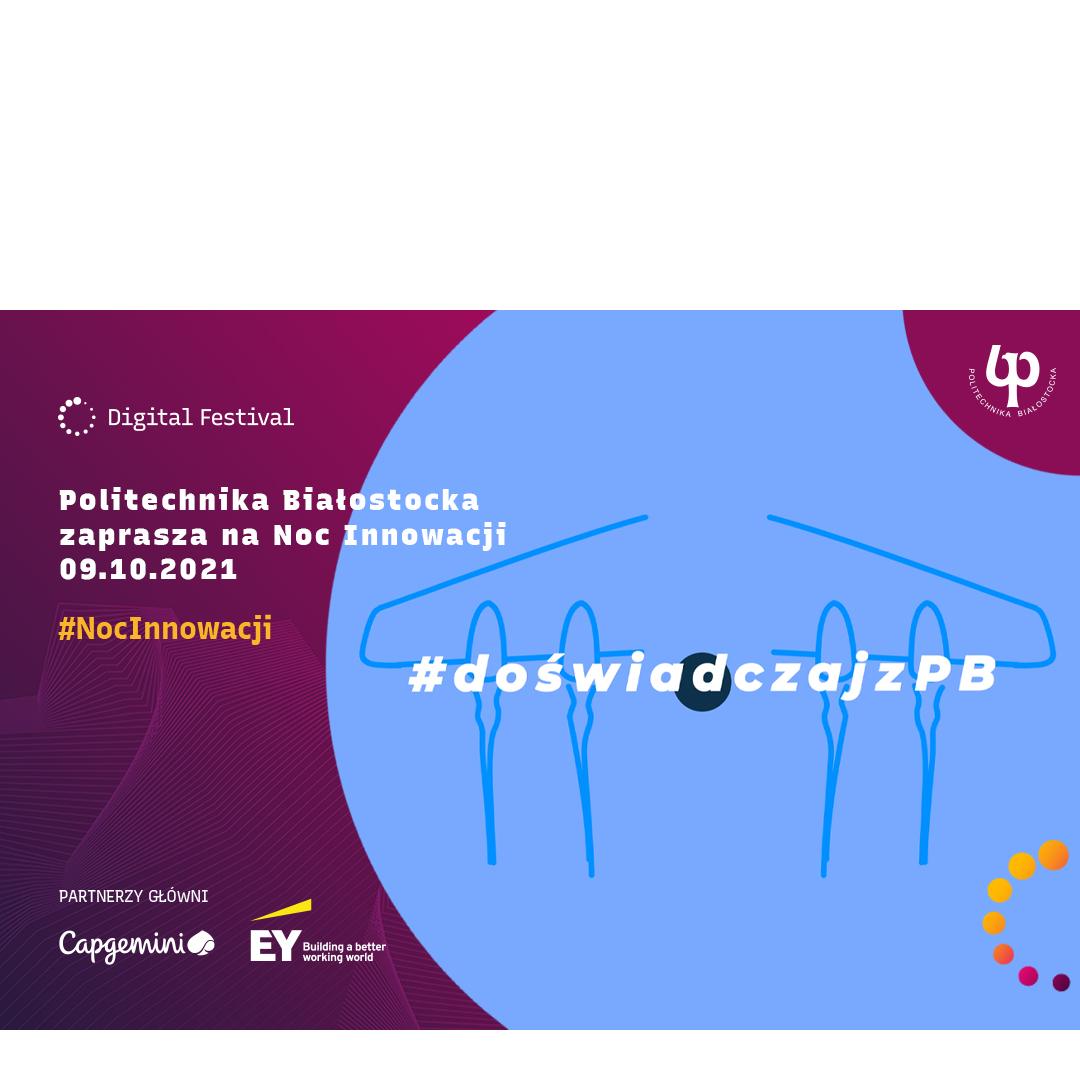 Politechnika Białostocka – zaskakujące doświadczenia i eksperymenty w Noc Innowacji 2021